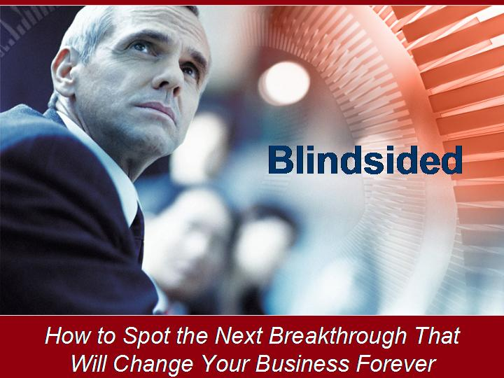 Blindsided--The Next Breakthrough That Will Change Your Business Forever